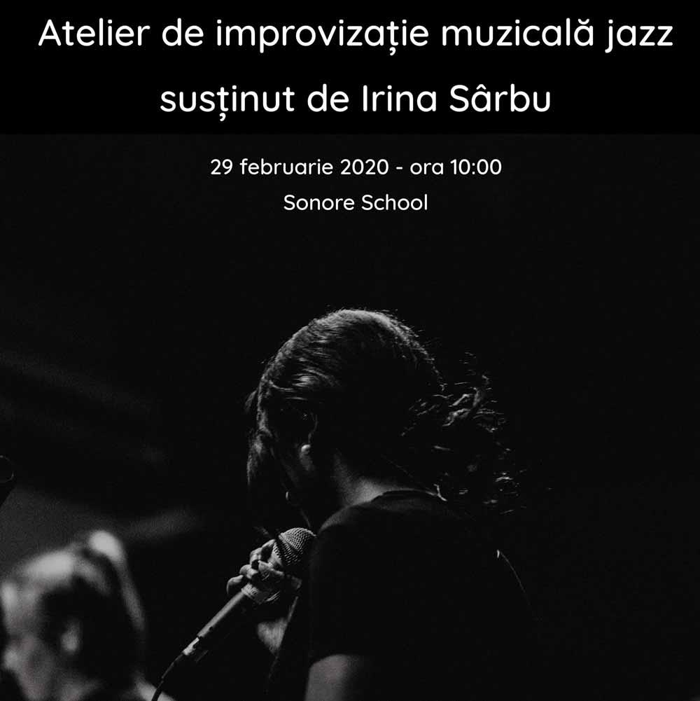 Atelier de Improvizație Muzicală susținut de Irina Sârbu (2020)
